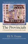 The Provincials: A Personal History of Jews in the South