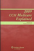 CCH Medicare Explained 2009