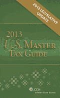 U S Master Tax Guide 2013 Legislative Update