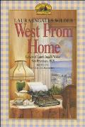 West from Home: Letters of Laura Inglallswilder, San Francisco 1915