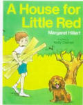 House for Little Red (Modern Curriculum Press Beginning to Read Series)