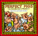 Perfect Pigs An Introduction To Manners