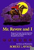 MR Revere and I