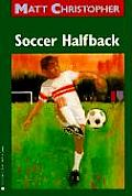 Matt Christopher Sports Classics #0019: Soccer Halfback