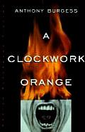 Clockwork Orange (Norton Paperback Fiction) Cover