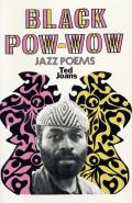 Black Pow Wow Jazz Poems