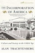 Incorporation Of America Culture & Socie