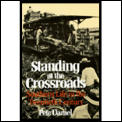 Standing at the Crossroads: Southern Life in the Twentieth Century