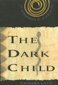 The Dark Child: The Autobiography of an African Boy Cover