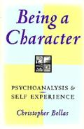 Being A Character Psychoanalysis & Self