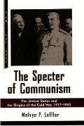 The Specter of Communism: The United States and the Origins of the Cold War, 1917-1953 (Critical Issue)