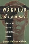 Warrior Dreams Violence & Manhood In Pos