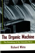 The Organic Machine: The Remaking of the Columbia River Cover