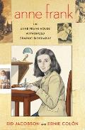Anne Frank The Anne Frank House Authorized Graphic Biography