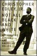 Not All Black and White: Affirmative Action, Race, and American Values