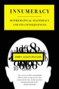 Innumeracy: Mathematical Illiteracy and Its Consequences Cover