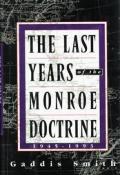 The last years of the Monroe doctrine, 1945-1993