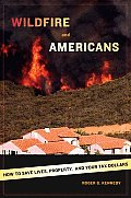 Wildfire & Americans How To Save Lives
