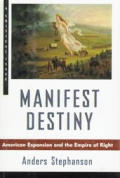 Manifest Destiny American Expansionism