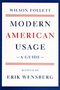 Modern American Usage A Guide