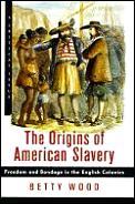 Origins Of American Slavery