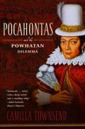 Pocahontas & The Powhatan Dilemma