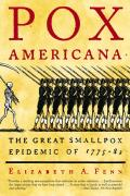 Pox Americana: The Great Smallpox Epidemic of 1775-82 Cover