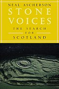 Stone Voices The Search For Scotland