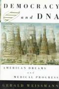 Democracy & Dna American Dreams & Medica