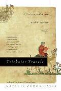 Trickster Travels: A Sixteenth-Century Muslim Between Worlds Cover