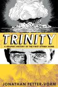 Trinity: A Graphic History of the First Atomic Bomb Cover