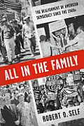 All in the Family The Realignment of American Democracy Since the 1960s