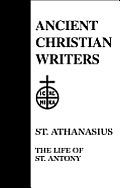 St Athanasius The Life Of St Antony