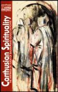 Carthusian Spirituality: The Writings of Hugh of Balma and Guigo de Ponte