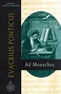Ancient Christian Writers #59: Evagrius Ponticus (ACW 59): Ad Monachos
