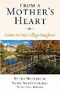 From a Mother's Heart: Letters to Our College Daughters