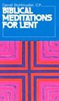Biblical Meditations for Lent