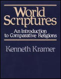World Scriptures An Introduction to Comparative Religions
