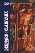 Bernard Of Clairvaux Selected Works