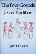 Four Gospels & The Jesus Tradition