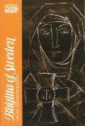 Birgitta of Sweden Life & Selected Writings