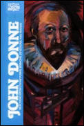 John Donne Selections from Divine Poems Sermons Devotions & Prayers