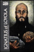 Ignatius of Loyola: The Spiritual Exercises and Selected Works (Classics of Western Spirituality)