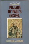 Pillars of Pauls Gospel Galatians & Romans