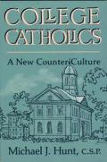 College Catholics A New Counter Cultur