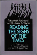 Reading the Signs of the Times: Resources for Social and Cultural Analysis
