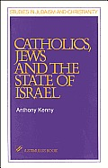 Catholics, Jews, and the State of Israel (Stimulus Book)