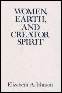 Madeleva Lecture in Spirituality #1993: Women, Earth, and Creator Spirit