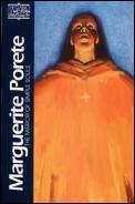 Marguerite Porete The Mirror of Simple Souls