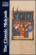 The Classic Midrash: Tannaitic Commentaries on the Bible (Classics ...